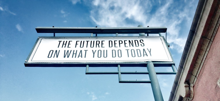Your future depends on you.